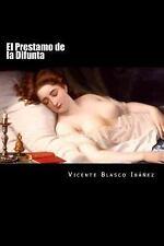 El Prestamo de la Difunta (Spanish Edition) by Vicente Blasco Ibañez (2016,...
