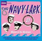 The  Navy Lark : v. 21: Women in the Wardroom by BBC Audio, A Division Of Random House (CD-Audio, 2009)
