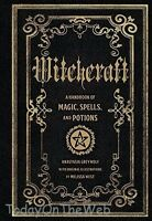 Witchcraft A Handbook Of Magic Spells & Potions Hardcover By Anastasia Greywolf