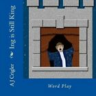 Ing Is Still King: Word Play by A J Crigler (Paperback / softback, 2014)
