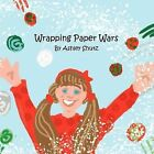 Wrapping Paper Wars by Ashley Shutz (Paperback / softback, 2011)