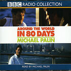 Around the World in 80 Days by Michael Palin (CD, Aug-2003, BBC Radio Collection)