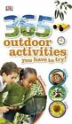 365 Outdoor Activities You Have to Try! by Penguin Books Australia (Paperback, 2014)
