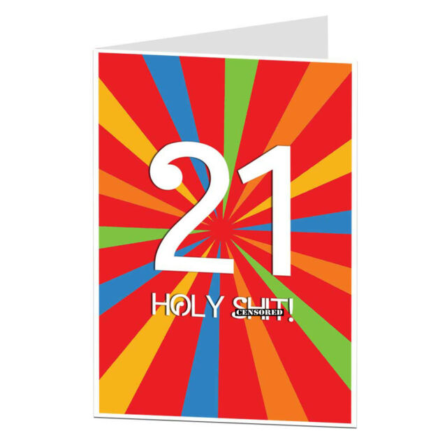21st 21 Today Happy Birthday Card Funny Rude Sarcastic Blunt Offensive