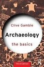 Archaeology: The Basics by Clive Gamble (Paperback, 2015)