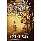 Raven's Way by Vasyl Shkliar (Paperback, 2015)
