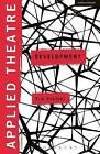 Applied Theatre: Development by Tim Prentki (Paperback, 2015)