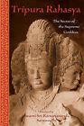 Tripura Rahasya: The Secret of the Supreme Goddess by World Wisdom Books (Paperback, 2002)
