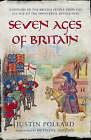 Seven Ages of Britain by Justin Pollard (Paperback, 2005)