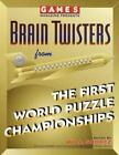 Other: Games Magazine Presents Brain Twisters from the First World Puzzle Championships by Will Shortz (1993, Paperback)