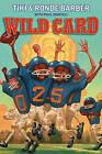 Wild Card by Tiki Barber, Ronde Barber (Hardback, 2009)