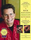 Rick Bayless's Mexican Kitchen by Rick Bayless (Hardback, 1996)