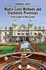 Monte-Carlo Methods and Stochastic Processes: From Linear to Non-Linear by Emmanuel Gobet (Hardback, 2016)