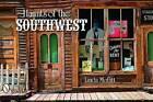 Haunts of the Southwest by Linda Moffitt (Paperback, 2010)