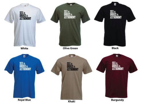 "/""Sex /& Drugs /& Astronomie/"" Funny Men/'s Custom T-Shirt"