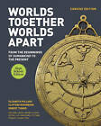 Worlds Together, Worlds Apart: A History of the World: from the Beginnings of Humankind to the Present by Clifford Rosenberg, Elizabeth Pollard, Robert Tignor (Hardback, 2015)