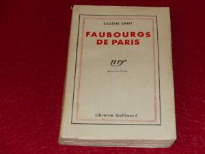 EUGENE-DABIT-FAUBOURGS-PARIS-Nrf-Gallimard-Coll-Blanche-Edition-ancienne-1933
