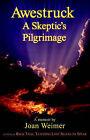 Awestruck - A Skeptic's Pilgrimage by Joan Weimer (Paperback / softback, 2005)