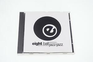 EIGHT BALL JAZZ NOT JAZZ E BALL 5020127000573 CD A13736