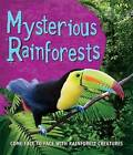 Fast Facts! Mysterious Rainforests by Kingfisher (Paperback, 2016)