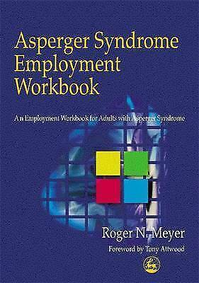 1 of 1 - Meyer, Roger N. : Asperger Syndrome Employment Workbook: A