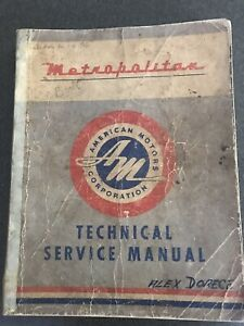 Metropolitan AMC Nash Service Manual. Original. FREE ...