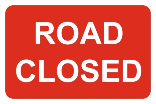 Self Adhesive Vinyl 5mm Correx Board Road closed Sign 1mm PVC