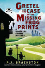 Gretel and the Case of the Missing Frog Prints by P. J. Brackston (Hardback, 2015)