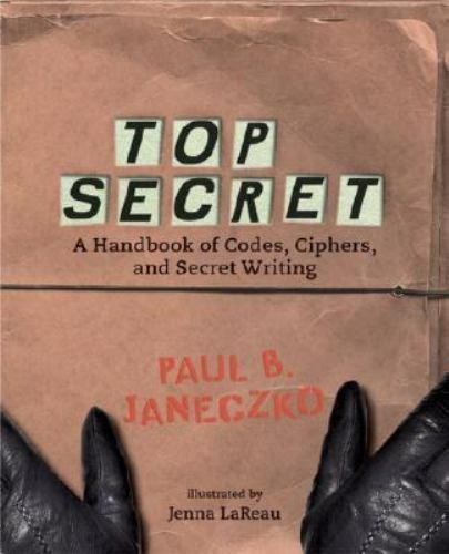 Top Secret: A Handbook of Codes, Ciphers, and Secret Writing-ExLibrary