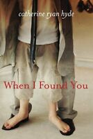When I Found You By Catherine Ryan Hyde, (paperback), Lake Union Publishing , Ne on sale