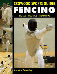 Fencing-Skills-Tactics-Training-Crowood-Sports-Guides-ExLibrary