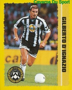 155 GILBERTO D'IGNAZIO ITALIA UDINESE FIGURINE STICKER CALCIO KICK OFF 98 MERLIN