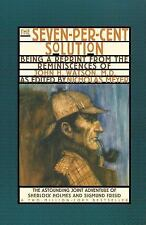 The Seven-Per-Cent Solution: Being a Reprint from the Reminiscences of John H. W