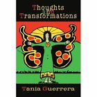 Thoughts and Transformations by Tania Guerrera (Paperback / softback, 2003)