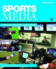 Sports Media : Reporting, Producing, and Planning: By Schultz, Bradley Arke, ...