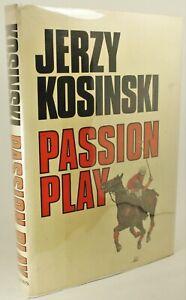 034-Passion-Play-034-by-Jerzy-Kosinski-1st-Edition-1st-Printing