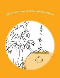 Chubby-Art-Cartoon-Colouring-Book-for-Halloween-by-Galvan-Alison-Paperback