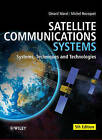 Satellite Communications Systems: Systems, Techniques and Technology by Gerard Maral, Michel Bousquet (Hardback, 2009)