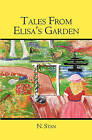 Tales from Elisa's Garden by N Stan (Paperback / softback, 2006)