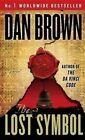 The Lost Symbol a Novel Brown Dan Good 0307741907