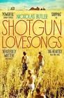 Shotgun Lovesongs by Nickolas Butler (Paperback, 2015)