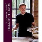 Social Suppers by Jason Atherton (Hardback, 2014)