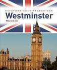 Batsford's Heritage Guides: Westminster by Malcolm Day (Paperback, 2011)