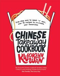 Chinese Takeaway Cookbook by Kwoklyn Wan