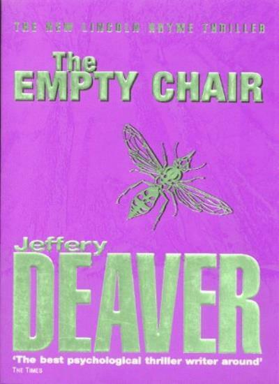 The Empty Chair: Lincoln Rhyme Book 3,Jeffery Deaver- 9780340769669