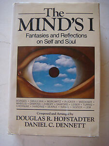 The Minds I: Fantasies and Reflections on Self and Soul