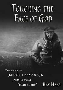 Touching-the-Face-of-God-The-Story-of-John-Gillespie-Magee-Jr-and-His-Poem
