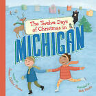 The Twelve Days of Christmas in Michigan by Susan Collins Thoms (Hardback, 2010)