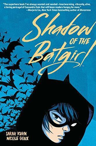 Shadow Of The Batgirl Von Sarah Kuhn, Neues Buch, Gratis & , (Taschenbuch)