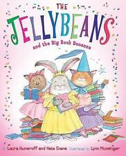 The Jellybeans and the Big Book Bonanza,Laura Joffe Numeroff,Very Good Book mon0
